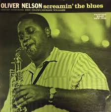 <b>Screamin</b>' the Blues by <b>Oliver Nelson</b> Sextet (Album, Hard Bop ...