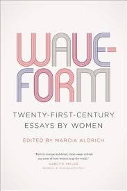 waveform twenty first century essays by women by marcia aldrich