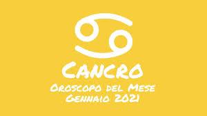 Oroscopo Cancro Gennaio 2021 - YouTube