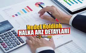 Hedef Holding Halka Arz Detayları - Halka Arz
