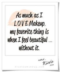 Makeup Beauty Quotes Best Of Makeup Is Art Beauty Is Spirit Quote Beauty Quotes Pinterest