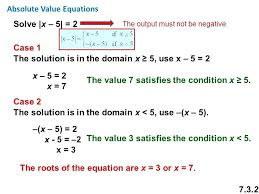 solve x 2 math absolute value equations solve x 5 2 case 1 the solution is