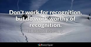 Recognition Quotes Extraordinary Recognition Quotes BrainyQuote