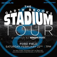 The Garth Brooks Stadium Tour Ford Field