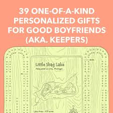 39 one of a kind personalized gifts for good boyfriends aka keepers dodo burd