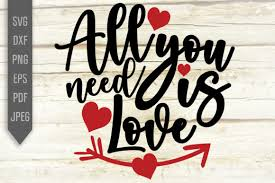Looking for free valentine's svg files? All You Need Is Love Graphic By Mint And Beer Creations Creative Fabrica