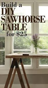 instructions for building interior quality sawhorse table legs for under 25