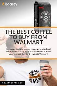 Got my second dose of pfizer this past friday morning. The Best Coffee At Walmart 11 Top Picks For 2021