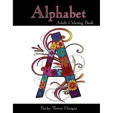 It is very nice and children would surely love it but a few of the words would. Alphabet Adult Coloring Book 9781517077853 Torres Becky L Books Amazon Com