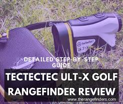 Tectectec Ult X Golf Rangefinder Review The 1000 Yard