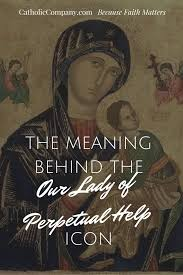 the meaning behind the our lady of perpetual help icon