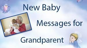 Congratulate On New Baby New Baby Messages For Grandparents Grandparent Baby Congratulations