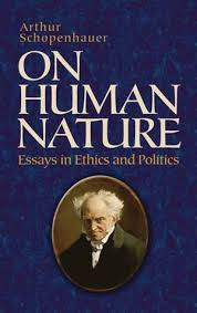 on human nature by arthur schopenhauer