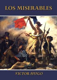 """Los Miserables"" - novela de Víctor Hugo - año 1862 Images?q=tbn:ANd9GcSiKQoWm-XZFo1gbHNBPU4HmJVhu_uWWsN4aNW8lufgpg41rmqG"