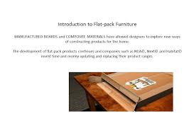 what is flat pack furniture. Wonderful Pack Introduction To Flatpack Furniture MANUFACTURED BOARDS And COMPOSITE  MATERIALS Have Allowed Designers Explore On What Is Flat Pack S