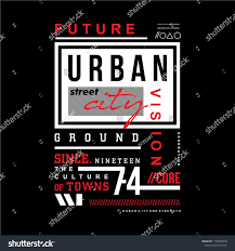 Urban Typography T Shirt Design Vector Illustration Cool