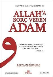 Allah'a Borç Veren Adam: Kur'an-ı Kerim'in Romanı - 2: Amazon.co.uk: Erdal  Demirkıran: 9789756197431: Books