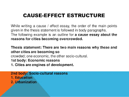 parts of a cause and effect essay cause effect essays eap foundation