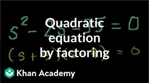 solving a quadratic equation by factoring algebra ii khan academy