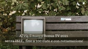 Al via il nuovo bonus TV 2021 senza ISEE e fino a 100 euro
