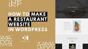 Restaurant Website Design Restaurant Website Design Tutorial Building A Restaurant Website With Wordpress Easy
