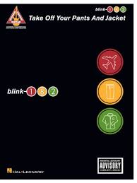 <b>blink</b>-<b>182</b> - <b>Take</b> Off Your Pants and Jacket Songbook - Kindle ...