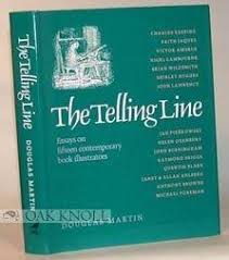 the telling line essays on contemporary book  9780862033330 the telling line essays on 15 contemporary book illustrators