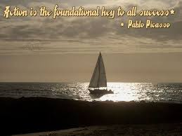 action is the foundational key to all success pablo picasso action is the foundational key to all success pablo picasso success quote