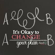 best encouraging words images words inspiring it s okay to change your plan secret 13 essay contest finalist