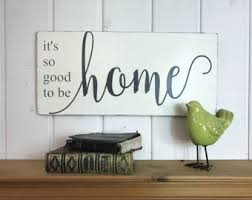 so good to be home etsy
