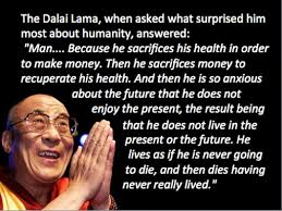 The Dalai Lama On Modern Life This Is A Very Revealing Reflection Of
