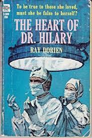 The Heart of Dr. Hilary: Ray Dorien: Amazon.com: Books