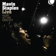 Mavis Staples: Live: Hope at the Hideout Album Review   Pitchfork