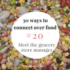 20 Meet The Grocery Store Manager Wit Wisdom Food