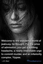 Murder Quotes Inspiration Welcome To The Wonderful World Of Jealousy He Thought For The