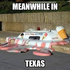Memes: Winter is not coming, and Texas is really freaking hot ... via Relatably.com