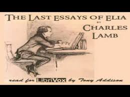 last essays of elia charles lamb essays short works  1 49 45