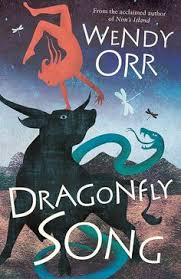 dragonfly song by wendy orr honour book in the younger readers cbca awards 2018