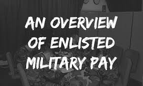 An Overview Of Enlisted Military Pay Forever Wingman