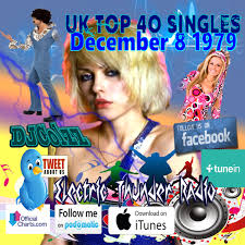 1979 Chart Hits Uk Top 40 Singles December 8 1979 Electric Thunder Radio Podcast