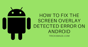 The Fix How Screen To Android Tricksmaze On Detected Error Overlay E5qq7vBwO