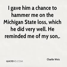 Loss Of A Son Quotes Adorable Charlie Weis Quotes QuoteHD