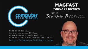 StunningMAGFASTreview on Computer Talk Radio - Update 57