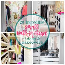 Huge Closets 20 incredible small walkin closet ideas & makeovers the happy 7095 by xevi.us