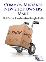 Common Mistakes New Online Store Owners Make That Prevent Them From