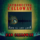 Introducing Calloway - Live in New York