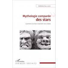 Mythologie comparée des stars - Anthony Galluzzo