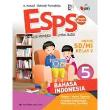 Kurikulum bahasa indonesia mi 2013. Buku Pelajaran Sd Mi Esps Bahasa Indonesia Kelas 5 Kurikulum 2013 Shopee Indonesia