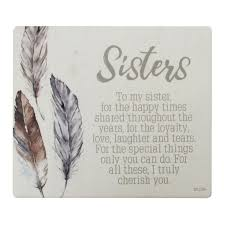 Sister Quote Awesome Sister Quote Board Plaque Gilberts Tree