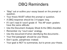 dbq reminders ap world history dbq reminders ldquo map rdquo out or outline dbq reminders map out or outline your essay based on the prompt or question